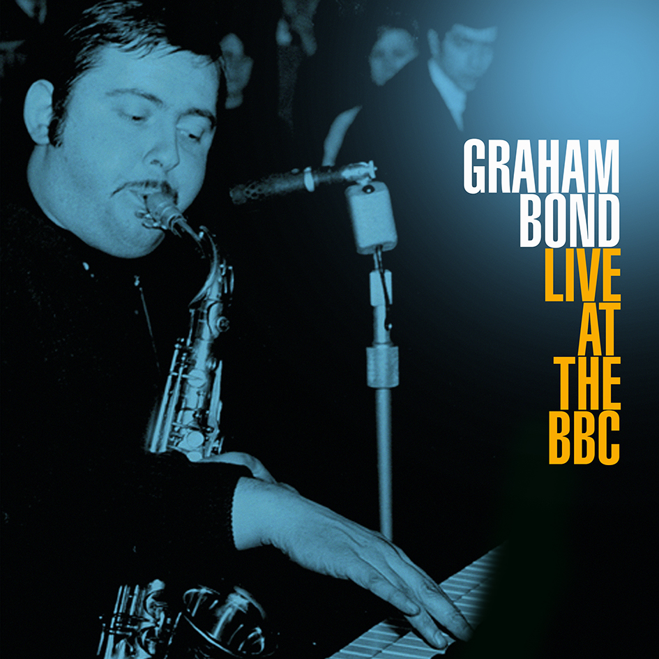 Graham Bond – Live At The BBC