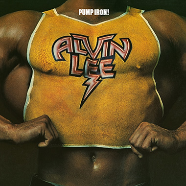 Alvin Lee – Pump Iron!