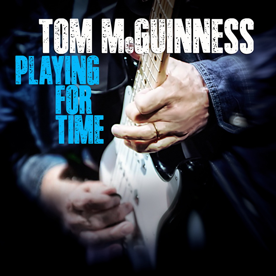 Tom McGuinness – Playing For Time