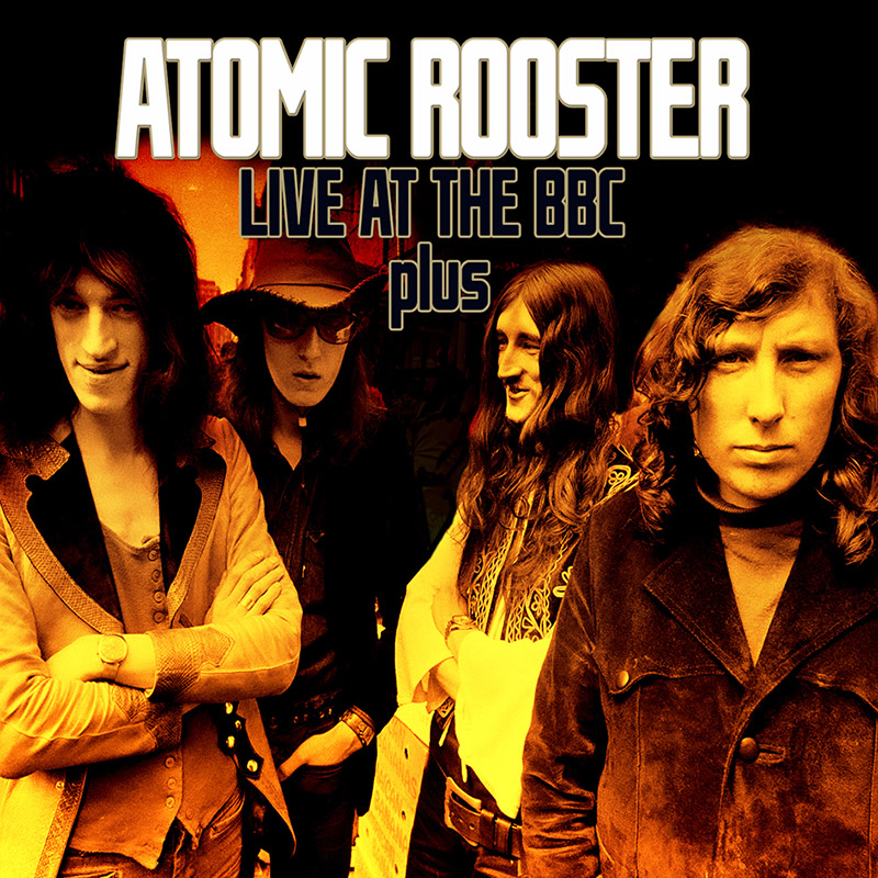 Atomic Rooster – Live At The BBC Plus
