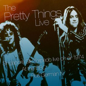 The Pretty Things – Singapore Silk Torpedo – Live At The BBC & Other Broadcasts