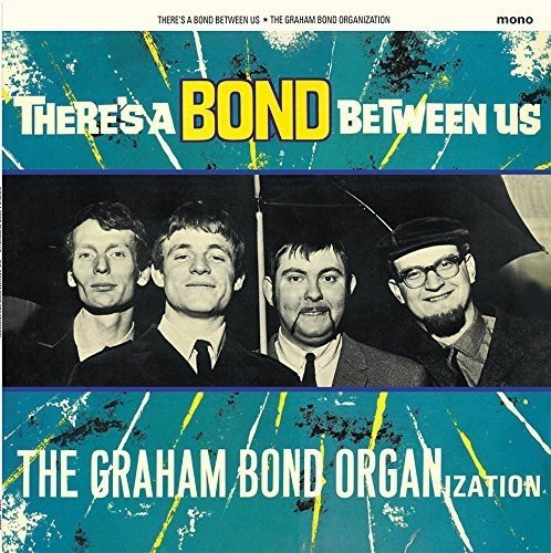 The Graham Bond Organization – There's a Bond Between Us (LP)
