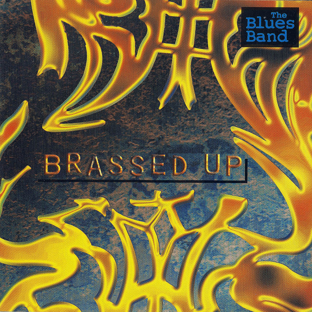 The Blues Band – Brassed Up