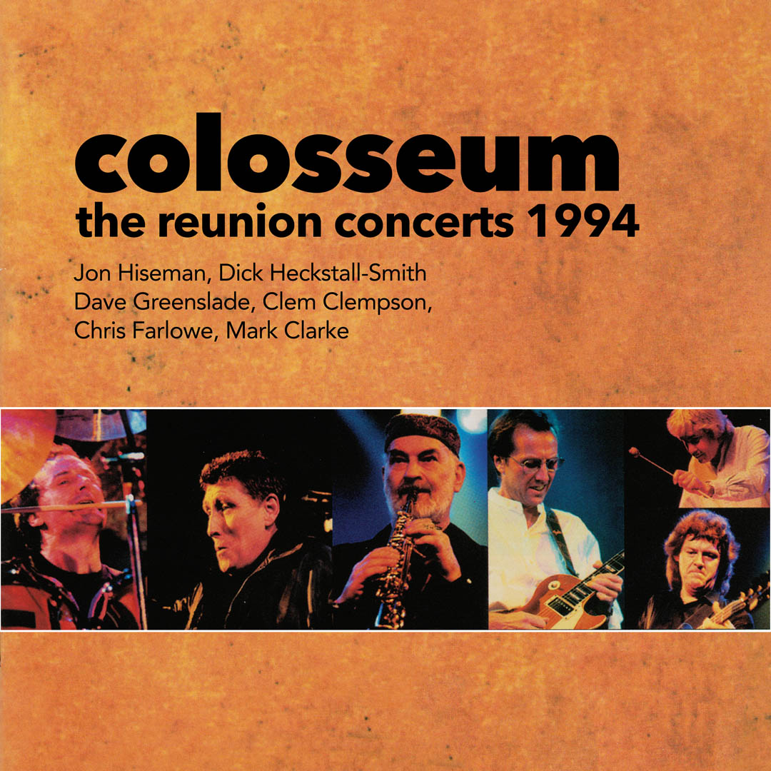 Colosseum – The Reunion Concerts 1994