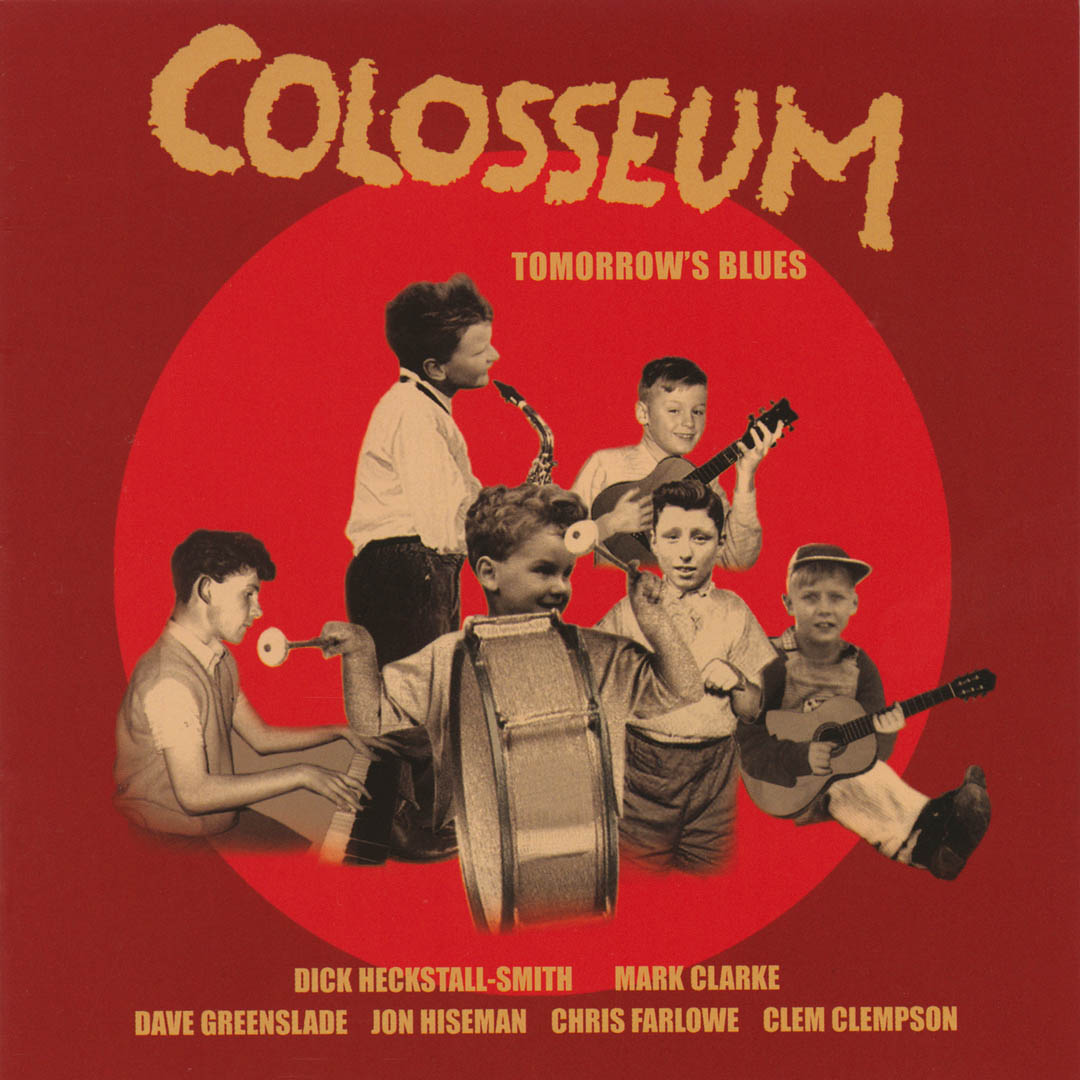 Colosseum –  Tomorrow's Blues